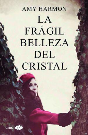LA FRÁGIL BELLEZA DEL CRISTAL
