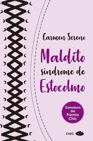 MALDITO SÍNDROME DE ESTOCOLMO