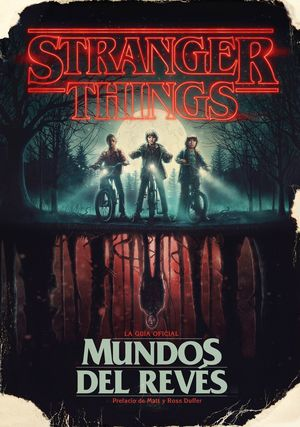 STRANGER THINGS. MUNDOS DEL REVES