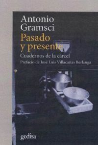 PASADO Y PRESENTE. CUADERNOS DE LA CÁRCEL