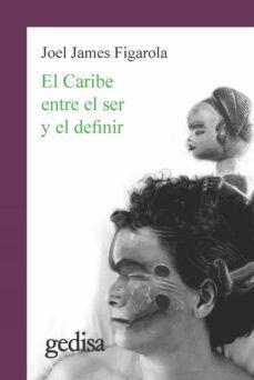 EL CARIBE ENTRE EL SER Y EL DEFINIR