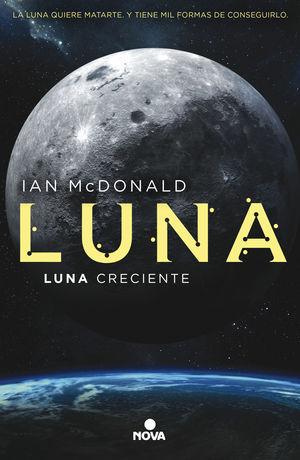 LUNA 3. LUNA ASCENDENTE