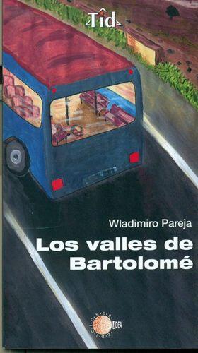 LOS VALLES DE BARTOLOMÉ