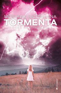TORMENTA. VOCES DEL PASADO I