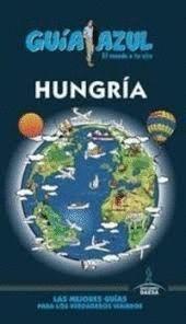 HUNGRÍA. GUIA AZUL EL MUNDO A TU AIRE