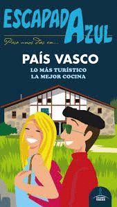 PAÍS VASCO - ESCAPADA AZUL