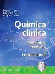 QUIMICA CLINICA. PRINCIPIOS, TECNICAS Y CORRELACIONES
