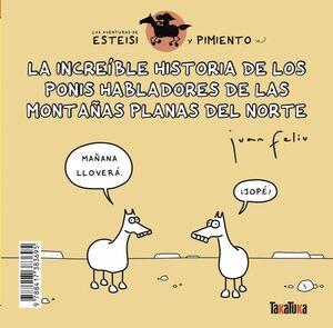LA INCREÍBLE HISTORIA DE LOS PONIS HABLADORES DE LAS MONTAÑAS PLANAS DEL NORTE / ESTEISI TIENE PIOJOS