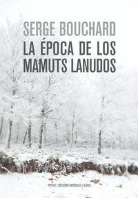LA EPOCA DE LOS MAMUTS LANUDOS