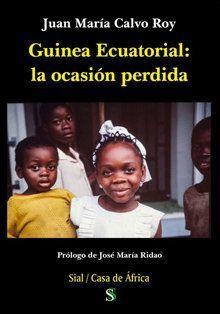 GUINEA ECUATORIAL LA OCASION PERDIDA