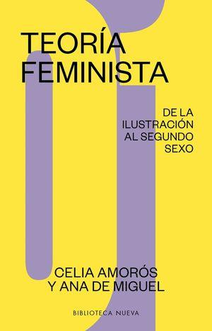 TEORÍA FEMINISTA 1. DE LA ILUSTRACIÓN AL SEGUNDO SEXO
