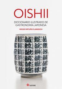 OISHII. DICCIONARIO ILUSTRADO DE GASTRONOMIIA JAPONESA
