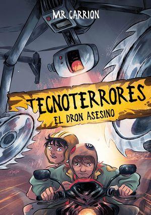 TECNOTERRORES 1. EL DRON ASESINO