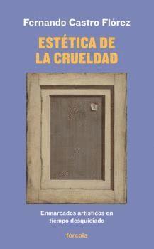 EST�TICA DE LA CRUELDAD