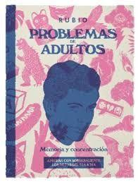 PROBLEMAS DE ADULTOS. MEMORIA Y CONCENTRACIÓN