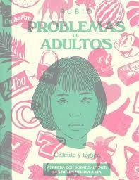 PROBLEMAS DE ADULTOS. CÁLCULO Y LÓGICA