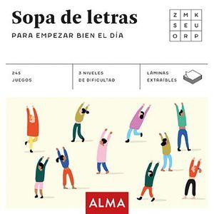 SOPAS DE LETRAS PARA EMPEZAR BIEN EL DÍA (CUADRADOS DE DIVERSIÓN)