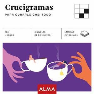 CRUCIGRAMAS. PARA CURARLO CASI TODO