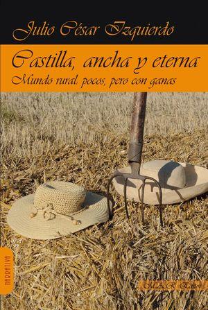 CASTILLA, ANCHA Y ETERNA