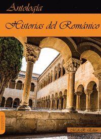 HISTORIAS DEL ROMANICO. ANTOLOGÍA