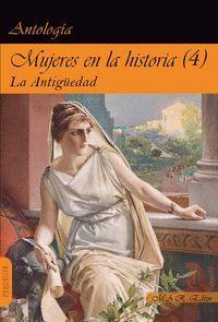 MUJERES EN LA HISTORIA T.4 LA ANTIGUEDAD