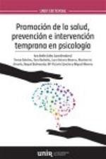 PROMOCIÓN DE LA SALUD, PREVENCIÓN E INTERVENCIÓN TEMPRANA EN PSICOLOGÍA