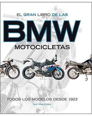 EL GRAN LIBRO DE LAS BMW MOTOCICLETAS