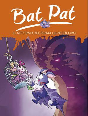 EL RETORNO DEL PIRATA DIENTEDEORO - BAT PAT 43