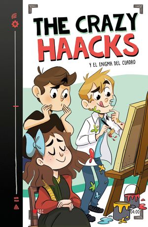 THE CRAZY HAACKS Y EL ENIGMA DEL CUADRO -- THE CRAZY HAACKS 4