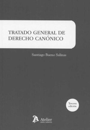 TRATADO GENERAL DE DERECHO CANÓNICO. 3ª EDICIÓN