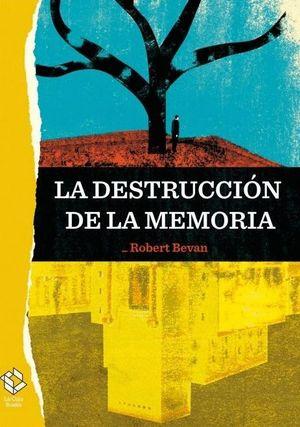LA DESTRUCCION DE LA MEMORIA