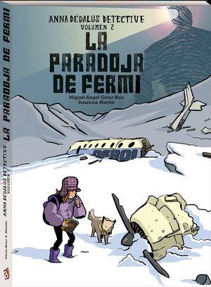 LA PARADOJA DE FERMI. ANNA DEDALUS DETECTIVE VOL.2