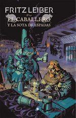 EL CABALLERO Y LA SOTA DE ESPADAS. FAFHRD Y EL RATONERO GRIS VII