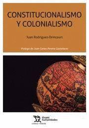 CONSTITUCIONALISMO Y COLONIALISMO