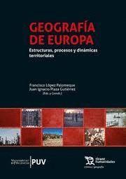 GEOGRAFIA DE EUROPA. ESTRUCTURAS, PROCESOS Y DINAMICAS TERRITORIALES