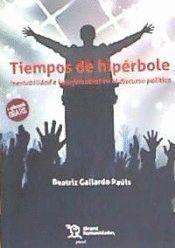 TIEMPOS DE HIPÉRBOLE