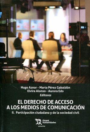 DERECHO DE ACCESO A LOS MEDIOS DE COMUNICACION T.II