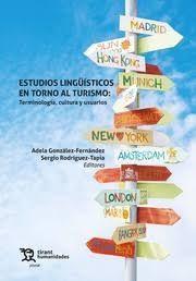 ESTUDIOS LINGUISTICOS EN TORNO AL TURISMO