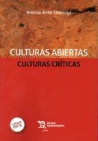 CULTURAS ABIERTAS CULTURAS CRITICAS
