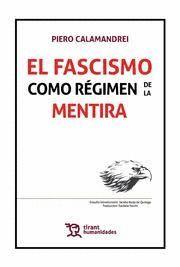 FASCISMO COMO REGIMEN DE LA MENTIRA