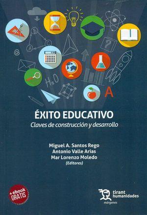 EXITO EDUCATIVO. CLAVES DE CONSTRUCCION Y DESARROLLO