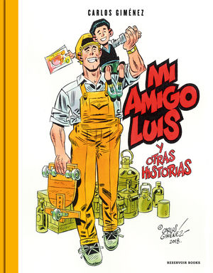 MI AMIGO LUIS Y OTRAS HISTORIAS