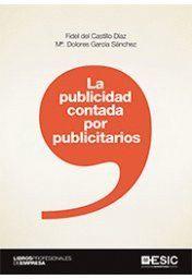 LA PUBLICIDAD CONTADA POR LOS PUBLICITARIOS