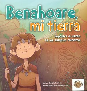 BENAHOARE, MI TIERRA
