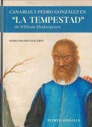 CANARIAS Y PEDRO GONZALEZ EN LA TEMPESTAD DE WILLIAM SHAKESPEARE