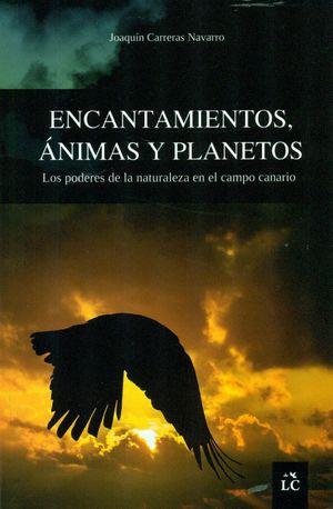 ENCANTAMIENTOS, ANIMAS Y PLANETOS
