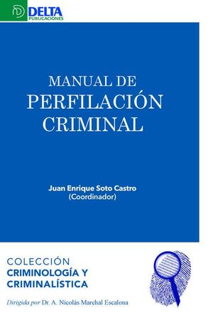 MANUAL DE PERFILACIÓN CRIMINAL