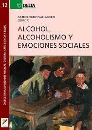 ALCOHOL ALCOHOLISMO Y EMOCIONES SOCIALES