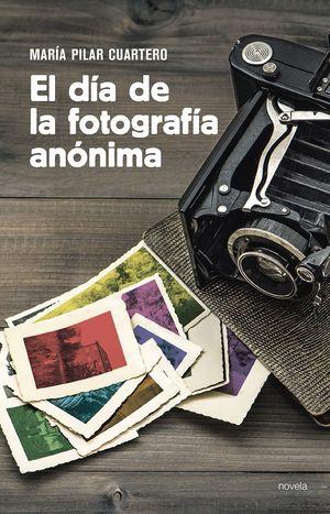 EL DÍA DE LA FOTOGRAFÍA ANÓNIMA