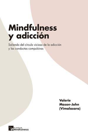 MINDFULNESS Y ADICCIÓN